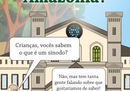 Sobre o Sínodo para a Amazônia com crianças